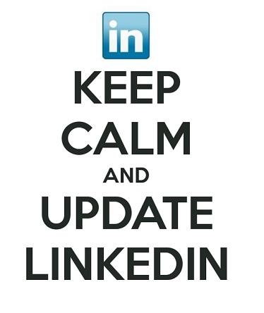 keep calm and update linkedin